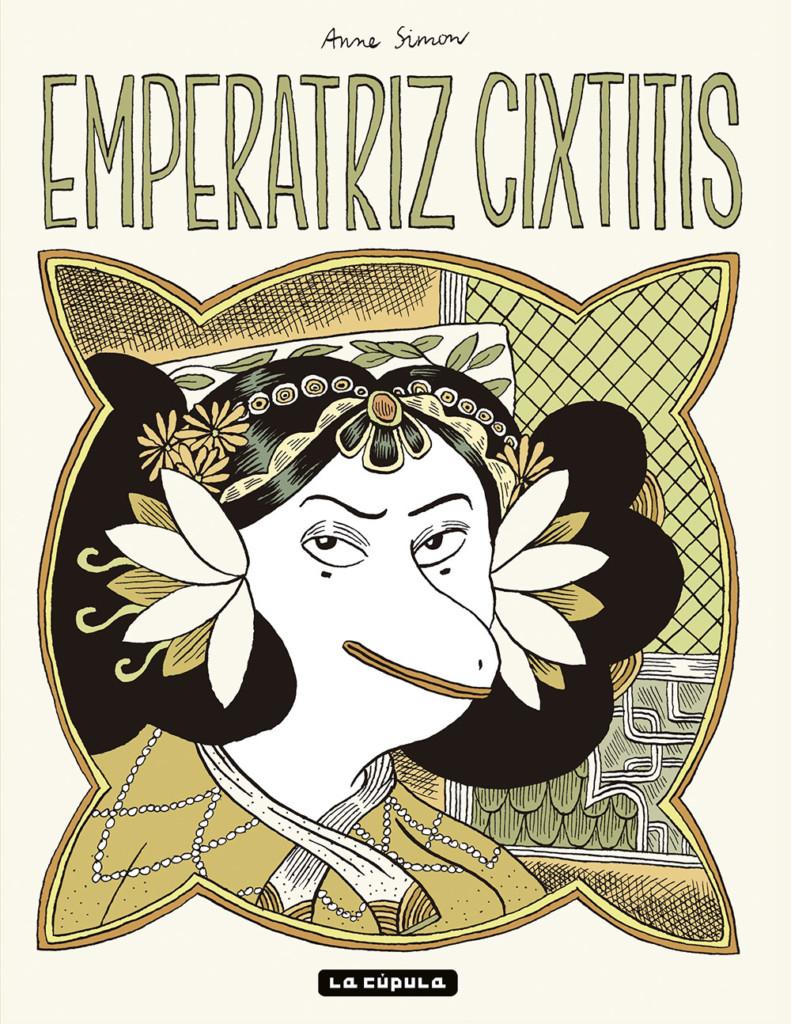 Novedades La Cúpula febrero 2021 - Emperatriz Cixtitis