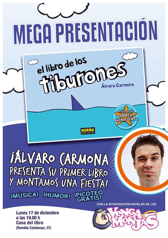 Presentaci n de el libro de los tiburones en barcelona es la hora de las tortas - Casa del libro barcelona rambla catalunya ...