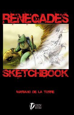 Renegades Sketchbook